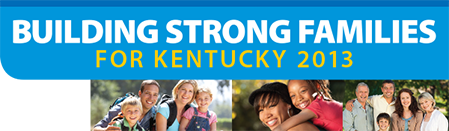 Building Strong Families For Kentucky 2013